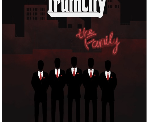 """[Premiere] TruthCity - """"The Family"""""""