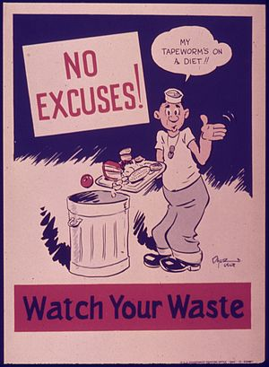 """""""No excuses^ Watch your waste."""" - NA..."""