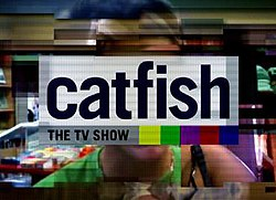 Catfish  The TV Show   Wikipedia Catfish  The TV Show