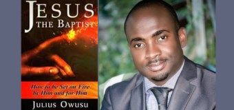 Julius Owusu Releases New Book on Being Filled with the Holy Spirit, Jesus the Baptist