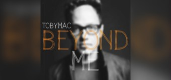 "TobyMac Kicks Off New Year With New Single ""Beyond Me"" (Audio)"