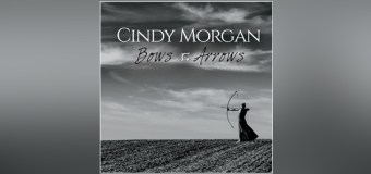 """Cindy Morgan Returns to Musical Roots With """"Bows and Arrows"""""""