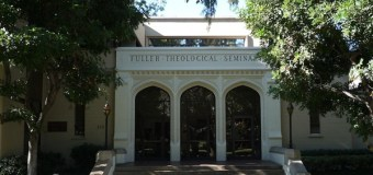 Fuller Seminary Refuses to Offer Tenure to Professor With Unbiblical View of Marriage