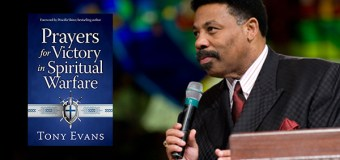 "National Bestselling Author, Dr. Tony Evans, Releases New Book, ""Prayers for Victory in Spiritual Warfare"""