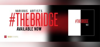 "DREAM Gospel Releases ""The Bridge Vol. 1"" (Video)"