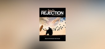 "Dr. M. Stanley Butler Tackles the Topic of Rejection in New Book, ""Sometimes, Man's Rejection Is God's Protection"""