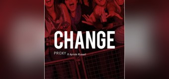 "Proxy Pushing for ""Change"" In Presenting More Role Models of Color With New Single feat. Ayinde Russell"