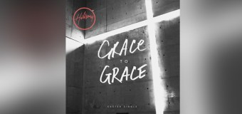 """Hillsong Worship Releases Easter Single """"Grace to Grace"""" (Video)"""