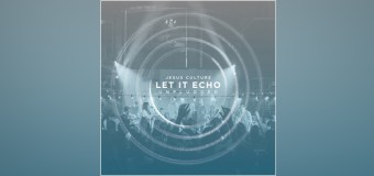 "Jesus Culture Set to Release ""Let It Echo: Unplugged"" June 17 (Video)"