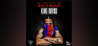 """King Dav$d Releases """"And Then There Was War In Heaven"""" Album Details, Video"""