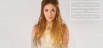 Lauren Daigle to Embark On Her First Headline Tour