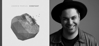 """BEC to Release Andrew Marcus' """"Constant"""" August 12"""