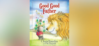 "Chris Tomlin and Pat Barrett Write First Children's Book, ""Good Good Father"""