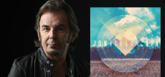 """Journey's Jonathan Cain Set to Release """"What God Wants to Hear"""" Oct. 21 (Video)"""