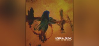 "Remedy Drive Releases ""Hope's Not Giving Up"" Sept. 2"