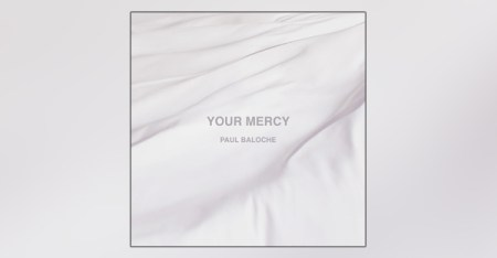 your-mercy-paul-baloche