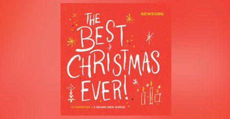 the-best-christmas-ever-newsong