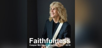 "Virtuoso Rocker Caspar McCloud Releases ""Faithfulness Caspar McCloud Anthology 1998-2016"""