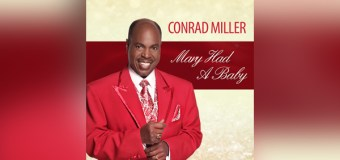 "Traditional Vocalist Conrad Miller Releases Christmas Single ""Mary Had a Baby"" (Video)"