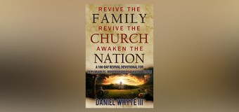 "National Bestselling Author, Daniel Whyte III, to Release New Book, ""Revive the Family, Revive the Church, Awaken the Nation: A 100-Day Revival Devotional for Deplorables, Irredeemables, and Nasty People"" on Inauguration Day, January 20, 2017"