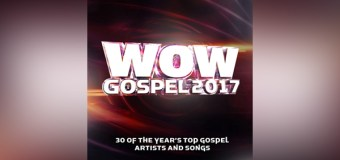 """WOW Gospel 2017"" Debuts at No. 1"