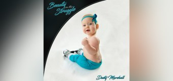 "Dusty Marshall Releases New Album ""Beauty In the Struggle"""