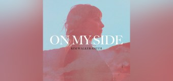 "Kim Walker-Smith Releases Solo Album, ""On My Side"""