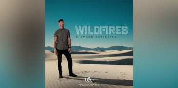 """Stephen Christian Releasing """"Wildfires"""" on July 28th on BEC"""