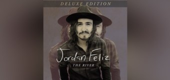 "Jordan Feliz to Release ""The River"" Deluxe Edition June 9th"