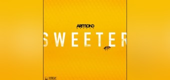 """Armond WakeUp's """"Sweeter"""" Single Reminds Us That Jesus Truly Is Sweeter Than the Best Thing Ever"""