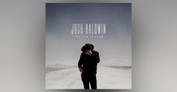 josh-baldwin-the-war-is-over