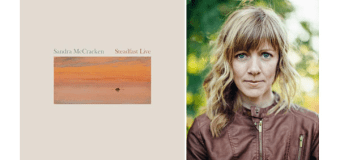 "Sandra McCracken Releases ""Steadfast Live"" CD / DVD August 25"