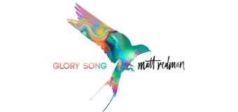 "Matt Redman's New Album ""Glory Song"" Set for Sept. 29 Unveiling"