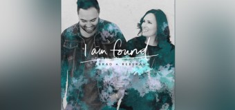 "Worship Leaders Brad and Rebekah Debut ""I Am Found"" (Video)"