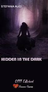 Hidden in the Dark - 0111 editore