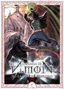 02 - La Saga di Amon_ La fine del sentiero - Paola Boni