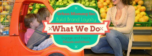What we do- Urban Mommy Inc