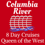 Columbia River Cruise - Queen of the West