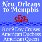 New Orleans to Memphis | 8 and 9-Day Voyages