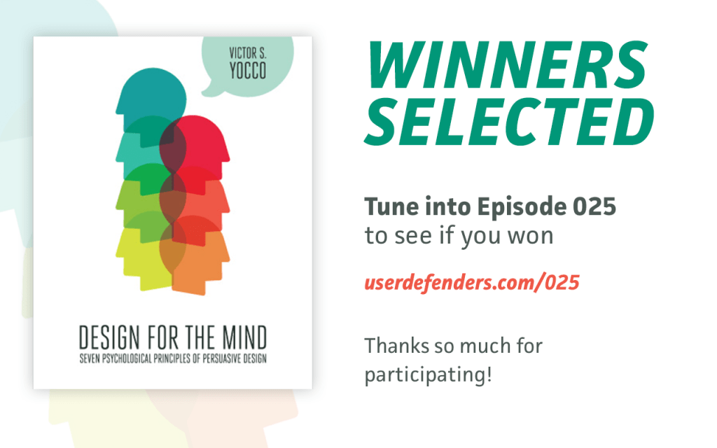Winners Selected For First Giveaway. Listen to Episode 025 to see if you won!