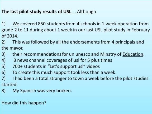 last USL pilot study results