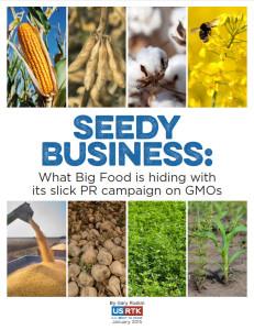 Download report at http://usrtk.org/seedybusiness.pdf