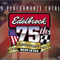 Edelbrock's 75th Anniversary Edition Catalog Now Available