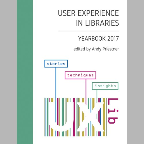 UXLibs 2017 Yearbook front cover 800square