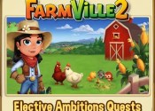Farmville 2 Elective Ambitions Quests
