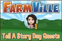 Farmville: Tell A Story Day Quest Guide