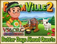 Farmville 2: Butter Days Ahead Quests