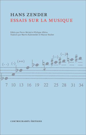 Hans Zender - Essais sur la musique - Editions Contrechamps