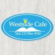 Westside Cafe Vail, CO