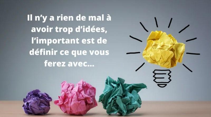 Êtes-vous une personne avec beaucoup d'idées et projets
